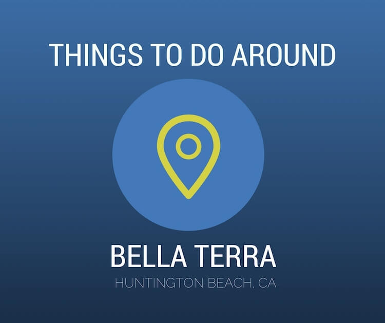 Things-to-Around-Bella-Terra-Huntington-Beach.jpg