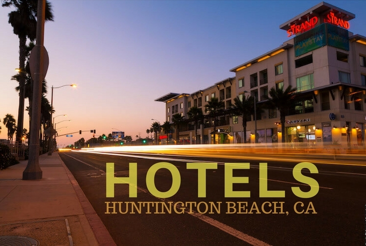 Affordable Hotels Huntington Beach, CA