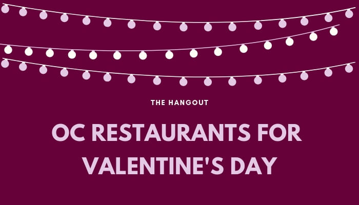 Valentines-day-restaurants-orange-county.jpg