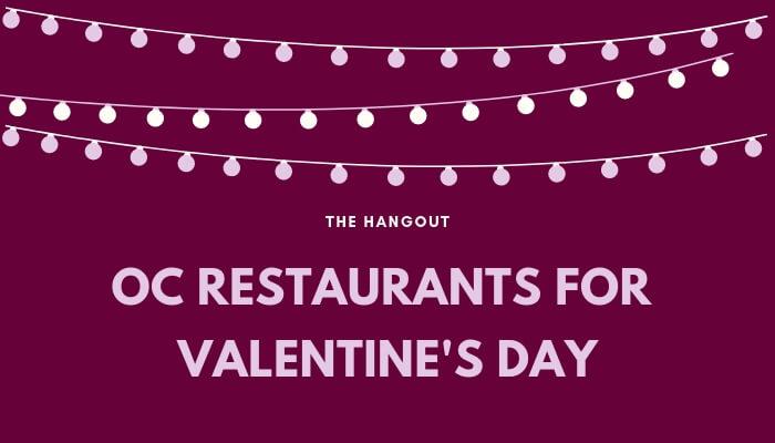 Valentines-day-restaurants-orange-county.jpg