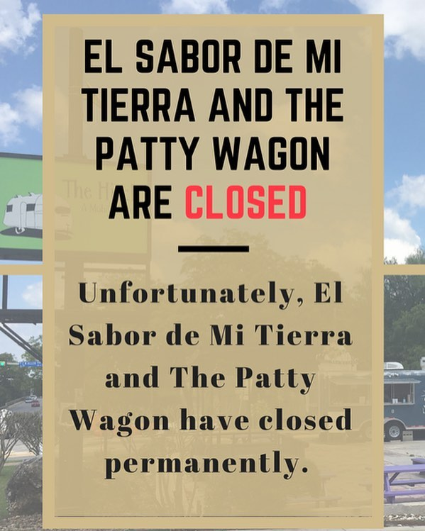 We are sad to announce that The Patty Wagon and El Sabor de Mi Tierra are closing permanently for personal reasons. #thehitchsm