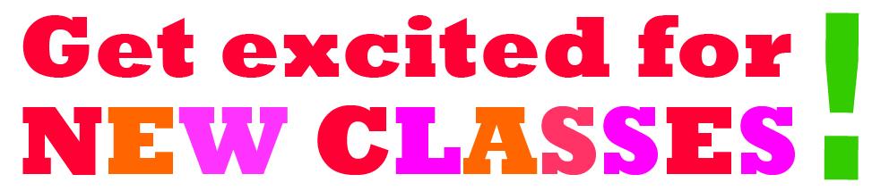 New Summer Class Schedule starts next week!
