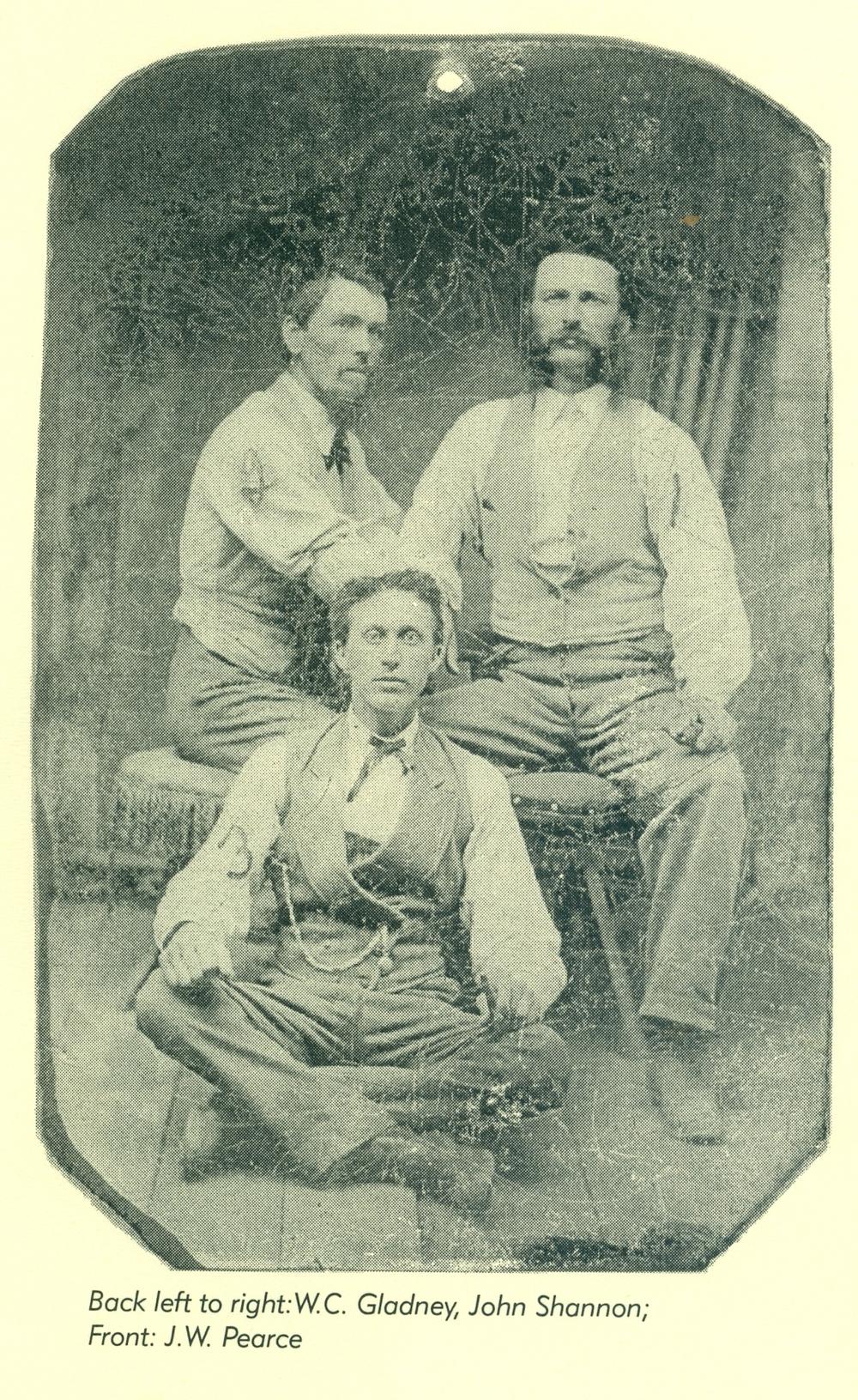 W.C. Gladney, John Shannon,  J.W. Pearce in front