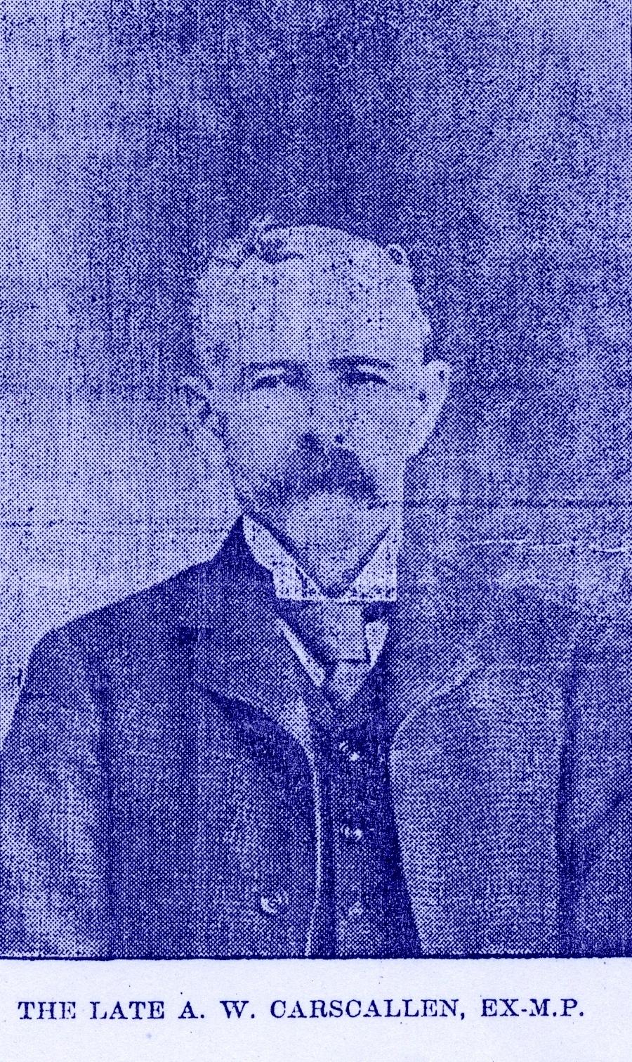 A.W. Carscallen, M.P. 1844-1907