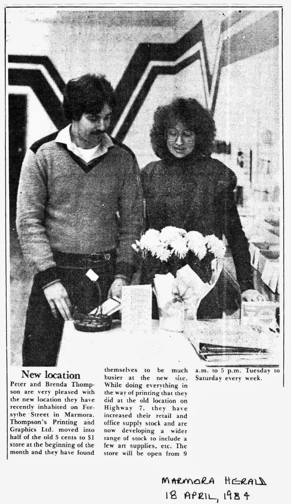 In 1983 Thompson Printing took over from Tri-County Printing,  owned by Jack Golden and situated  on #7  Highway  west opposite the firehall.