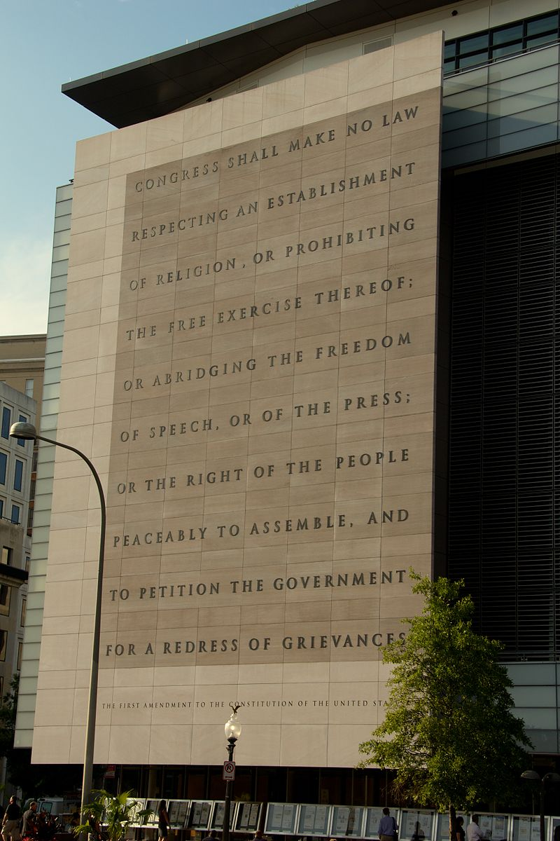 The First Amendment on the facade of the Newseum in Washington (photo by Mike Peel, www.mikepeel.net)