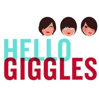 HelloGiggles is a positive lifestyle website covering pop culture, love, friendship, style, beauty, crafting projects and more. Founders: Zooey Deschanel, Sophia Rossi and Molly McAleer