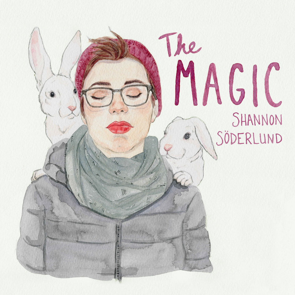 The Magic  by Shannon Söderlund