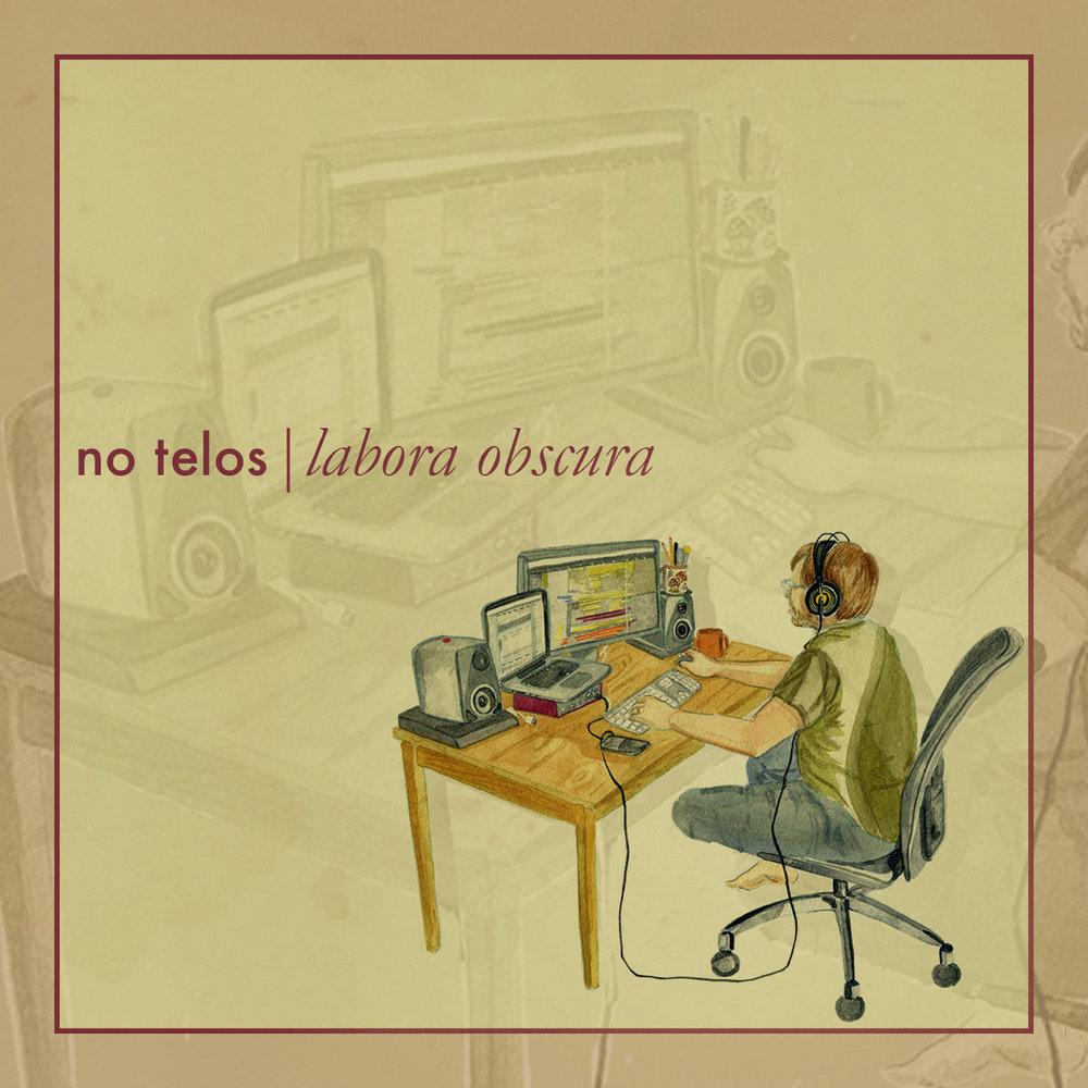 Labora Obscura  by No Telos