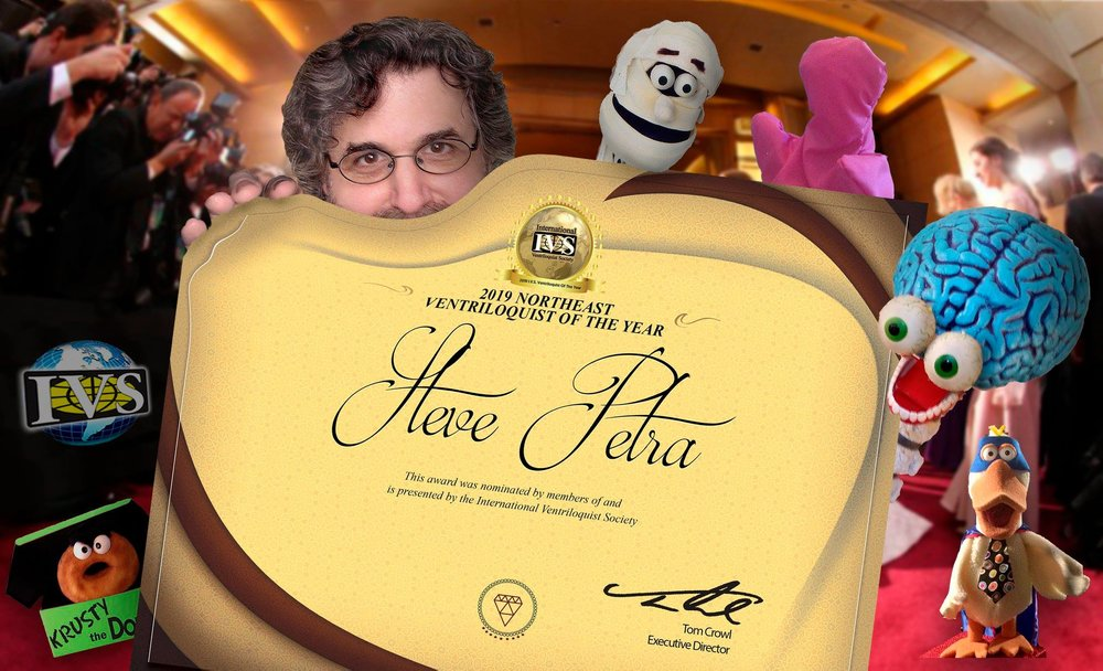 Steve Petra was named 2019 Northeast Ventriloquist of the year by the International Ventriloquist Society