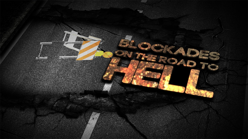 Blockades On The Road To Hell.jpg