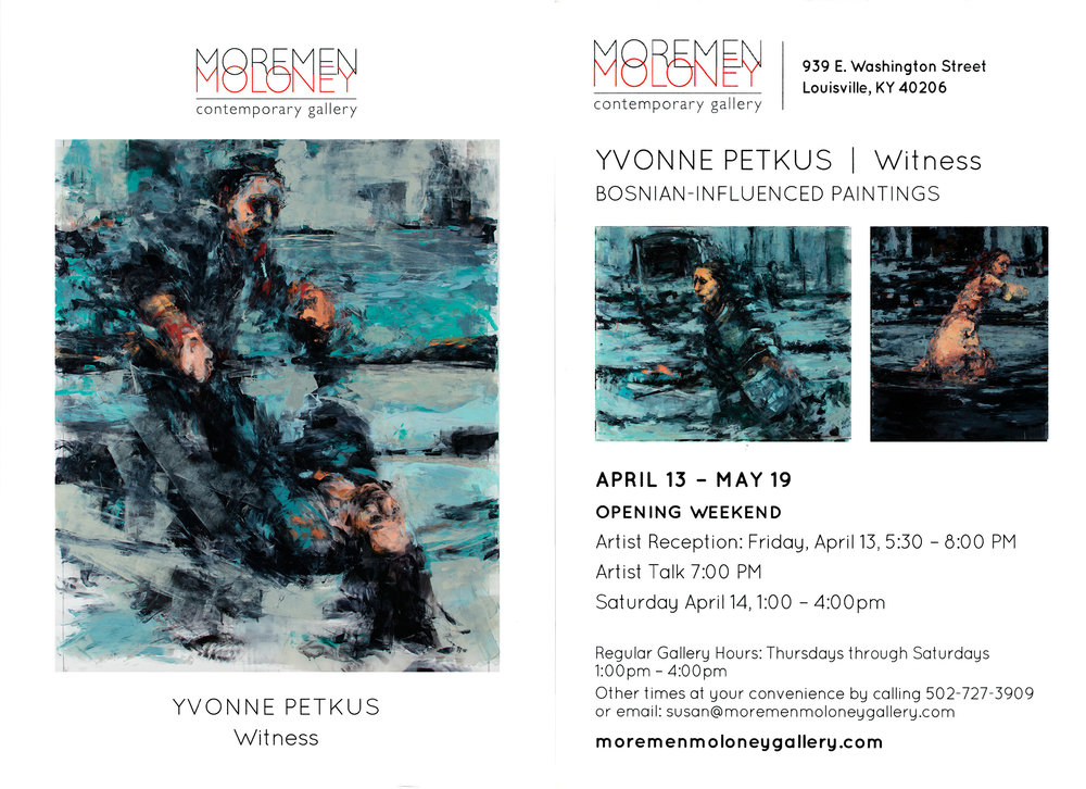 Witness: Bosnian-Influenced Paintings  at Moremen/Moloney Contemporary Gallery, Louisville, KY 2018