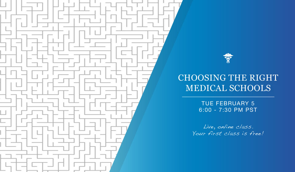 Choosing the Right Medical Schools Tuesday Feb 5