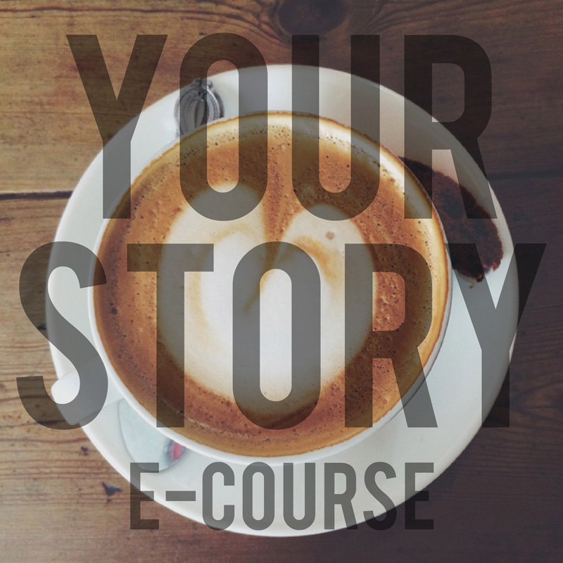 Your Story E-Course