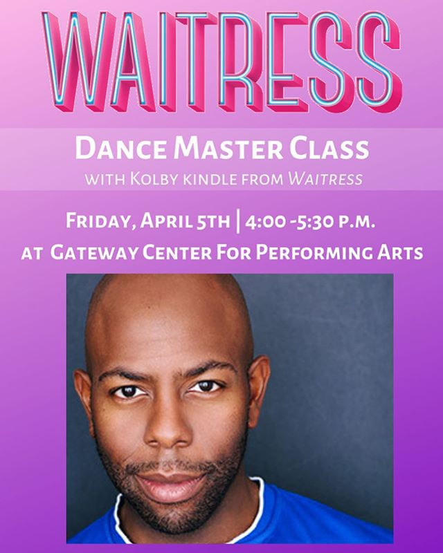 Master Class NEXT FRIDAY, April 5th, with Kolby Kindle from the touring Broadway production of The Waitress! Join us for an open level dance master class and Q&A with returning guest artist Kolby Kindle! Ages 12-18, only $20! Walk in next Friday and join us!