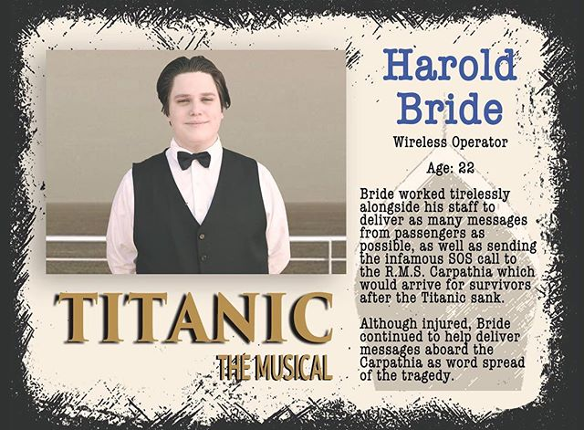 Next up is Dominic as the heroic Harold Bride. Bride sent distress calls for help until the very end. Read all about him and come see Titanic April 12-14! #gcpatitanic