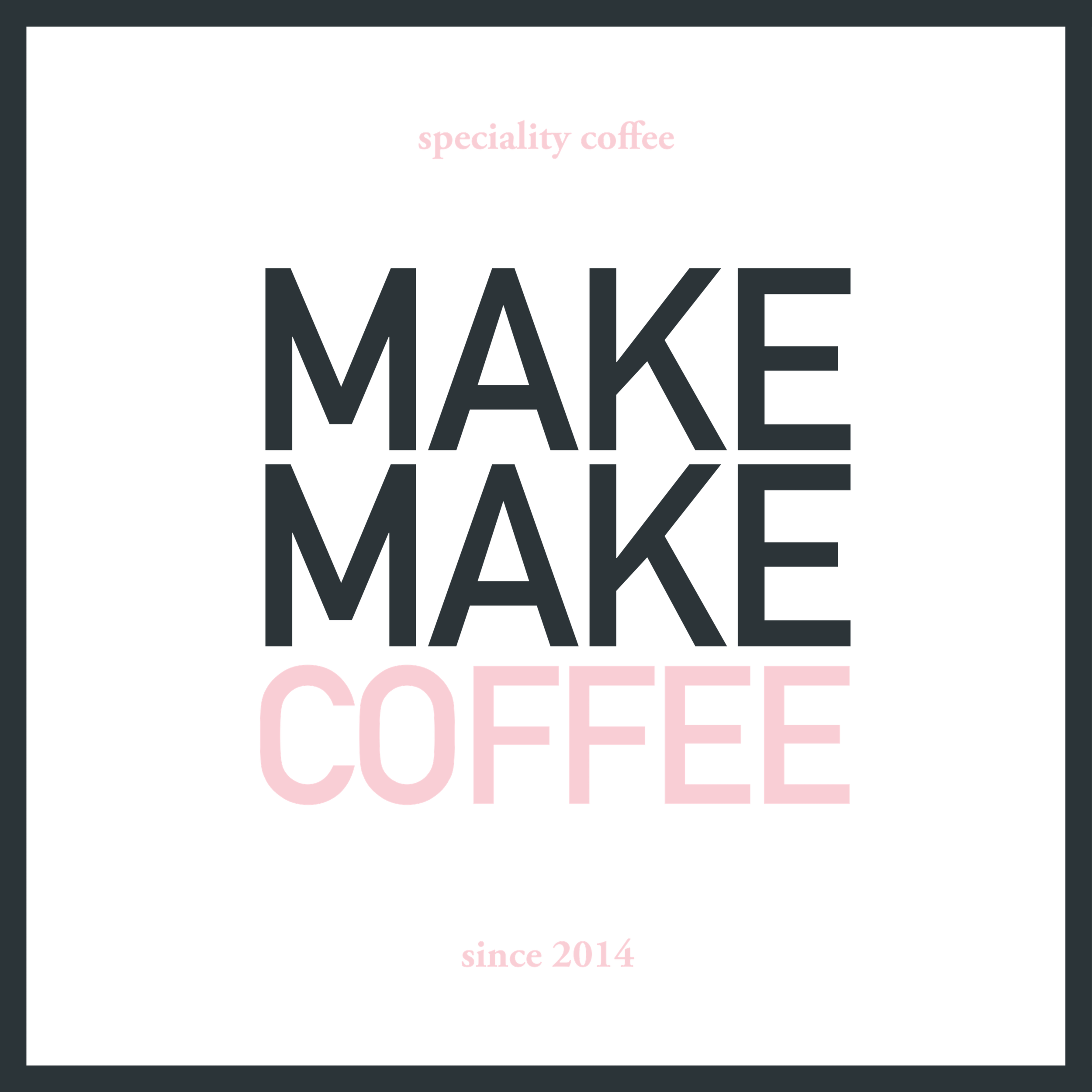 MAKEMAKECOFFEE