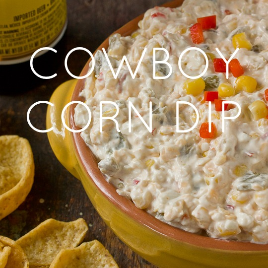 Cowboy Corn Dip TEXT.jpg