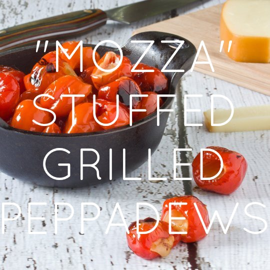 Grilled Peppadews with Smoked Mozzarella