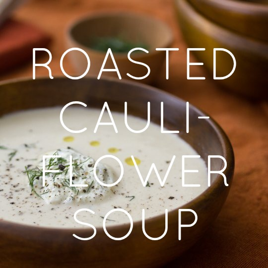 Roasted Cauliflower & Potato Soup