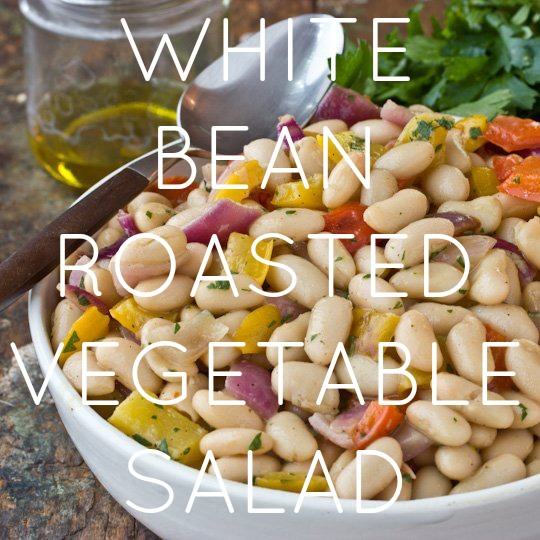 WHITE BEAN ROASTED VEGETABLE SALAD