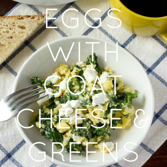 Eggs With Goat Cheese & Greens
