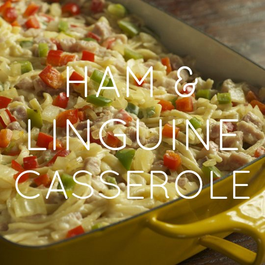 Ham & Linguine Casserole
