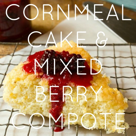 Cornmeal Cake with Mixed Berry Compote