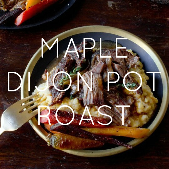 Maple & Dijon Pot Roast