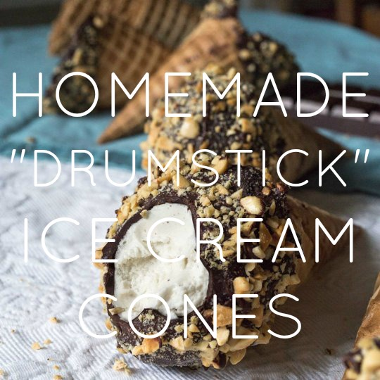 "Homemade ""Drumstick"" Ice Cream Cones"