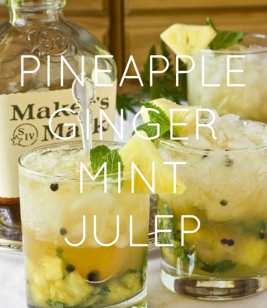 Pinapple Ginger Mint Julep