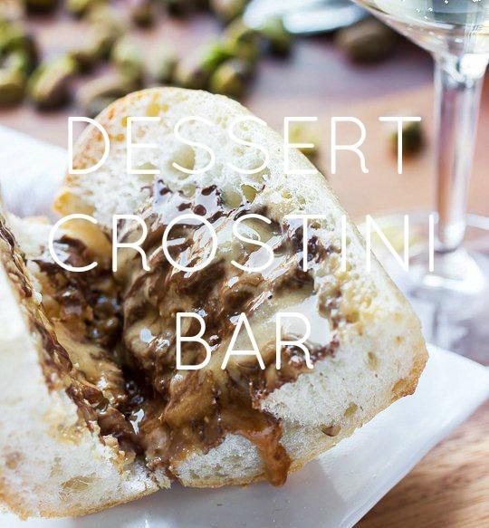 Dessert Crostini Bar
