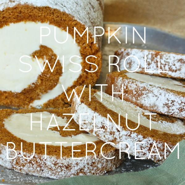 Pumpkin Swiss Roll with Hazelnut Buttercream