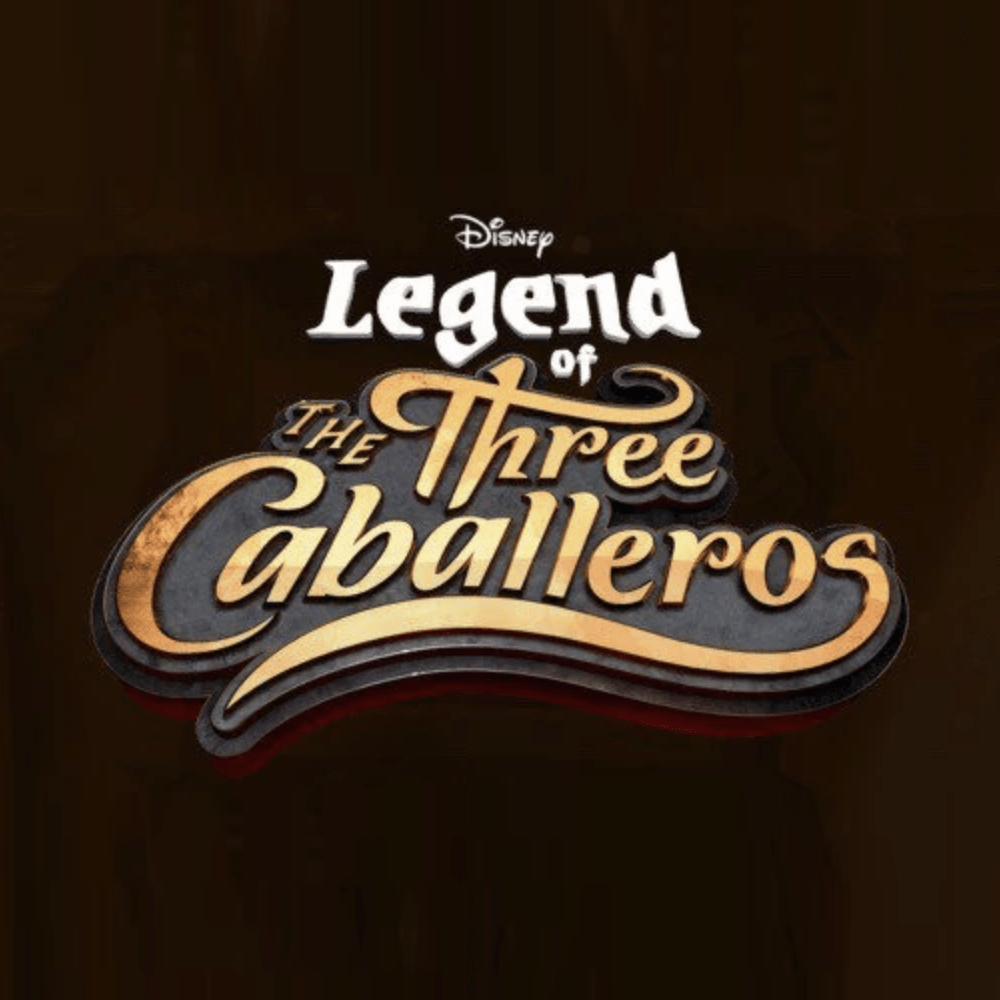 LEGEND OF THE THREE CABALLEROS     (Disney)