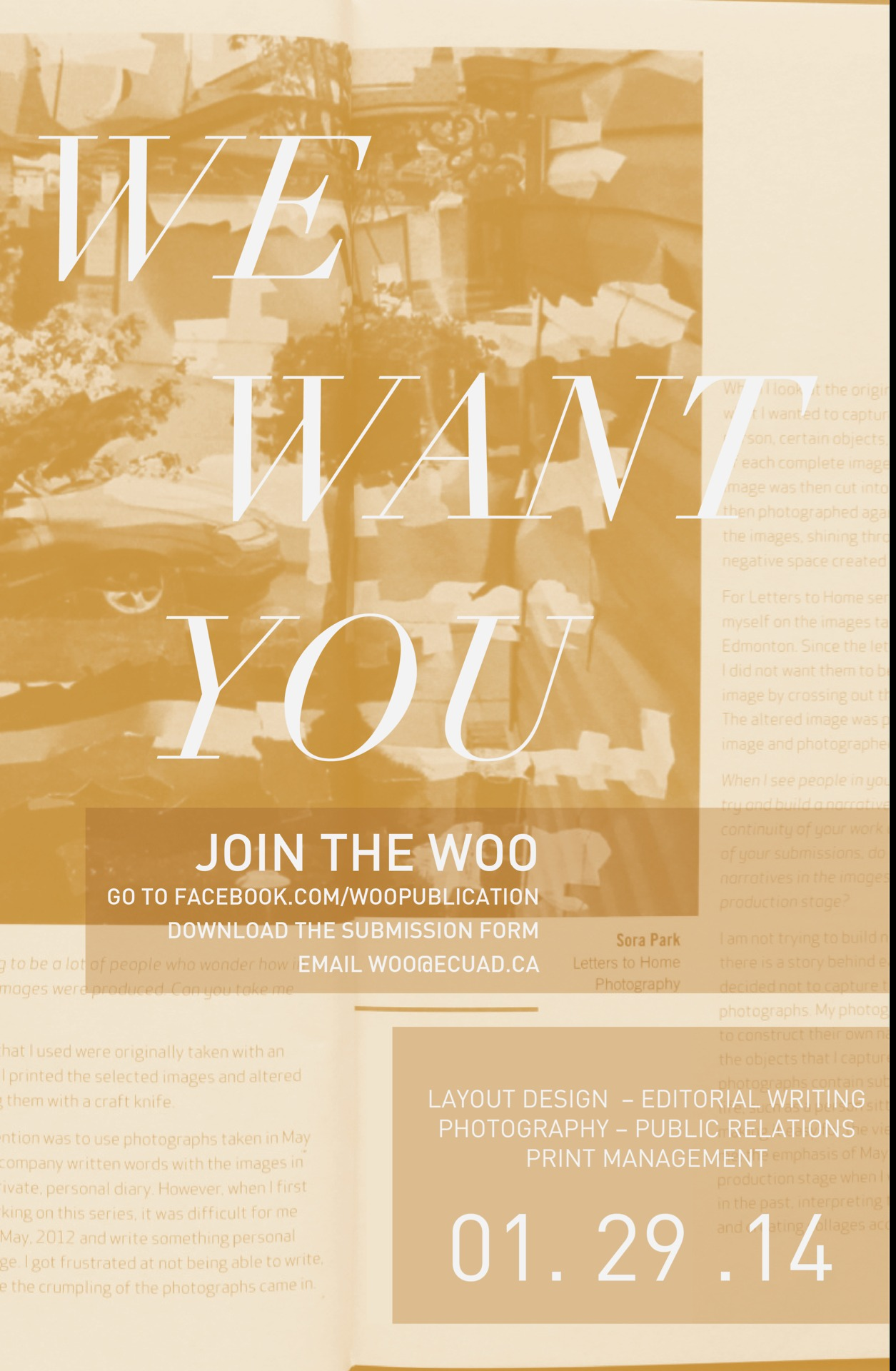 JOIN THE WOO!!!! Ever wonder about the process of creating a publication?  The WOO provides extremely valuable skills and knowledge that will set you apart in your field… SO join the WOO!  We need Designers, Editor, PR managers, and Print Managers Fill out this application form and email it to woo@ecuad.ca DEADLINE: January 29!  https://www.dropbox.com/s/bcjrh4kuuok9g1u/WOO_Aplication_2014_form.pdf
