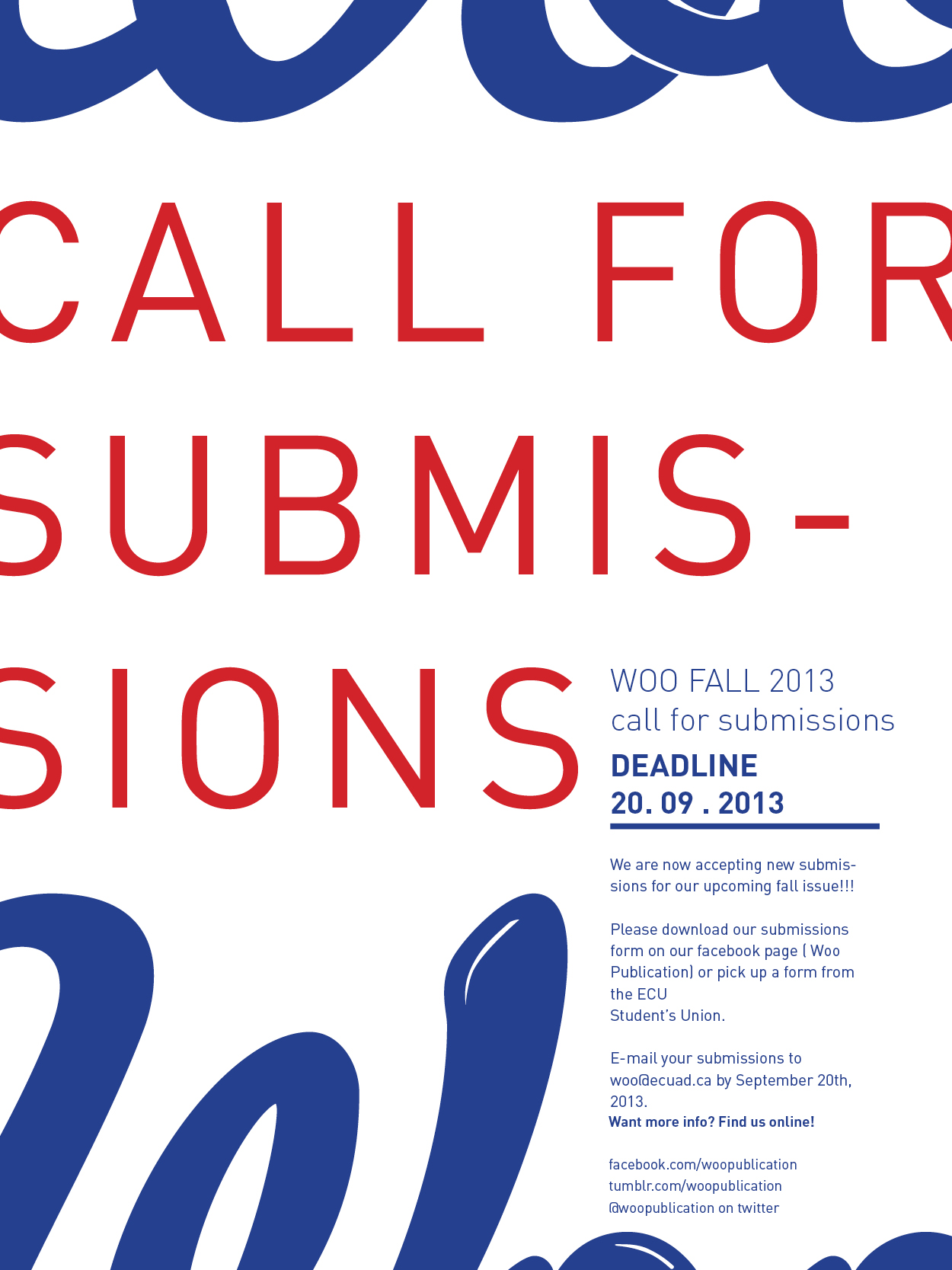 Today is the first day of classes at Emily Carr, so what better of a time to ask for your new submissions!  Woo is now accepting submissions for our Fall 2013 issue (set to come out at the end of October!)  Download the submissions form here or on our facebook page!