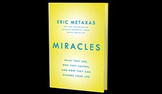 """Haven't had time to read """"Miracles"""" by Eric Metaxas yet? Check out this review of the book! Thanks, Russell Board!"""
