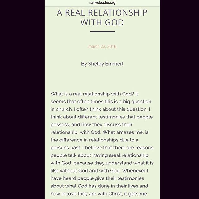 Go check out Shelby Emmert's newest article on the website now! (Nativeleader.org) #ARealRelationshipWithGod