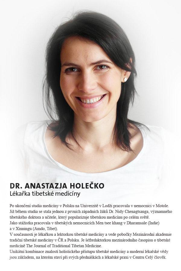 Dr. Anastazja Holečko - lékařka tibetské medicíny