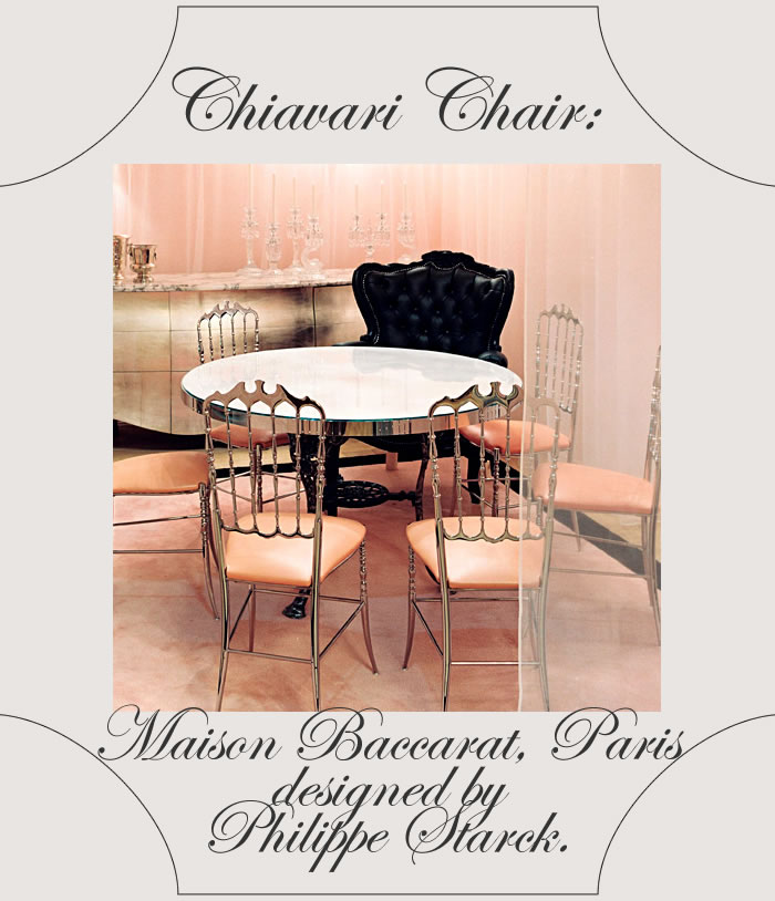 chiavari chairs at maison baccarat.jpg