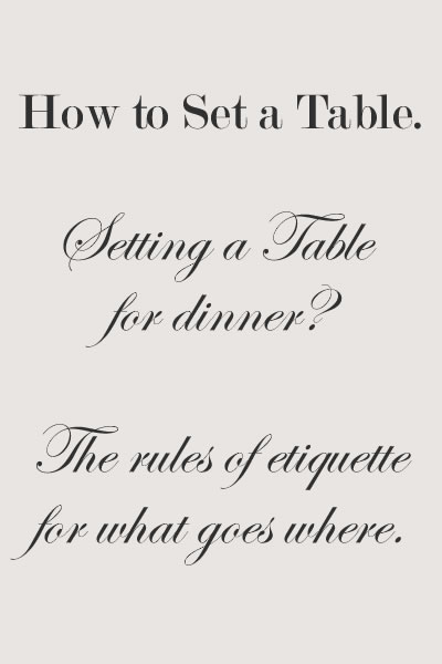 Do you panic when setting the table for dinner guests? Follow these simple rules to simplify the process.