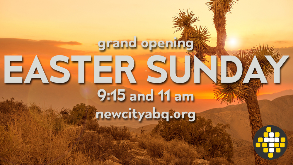 Grand Opening Easter Sunday