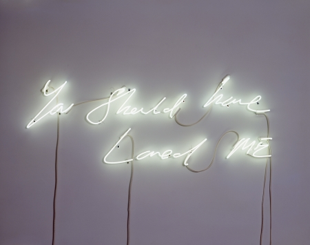 "Tracey Emin ""You Should Have Loved Me,"" 2008    Saw this piece at the  NCMA  in 2010. Been a fan of her neon work ever since."