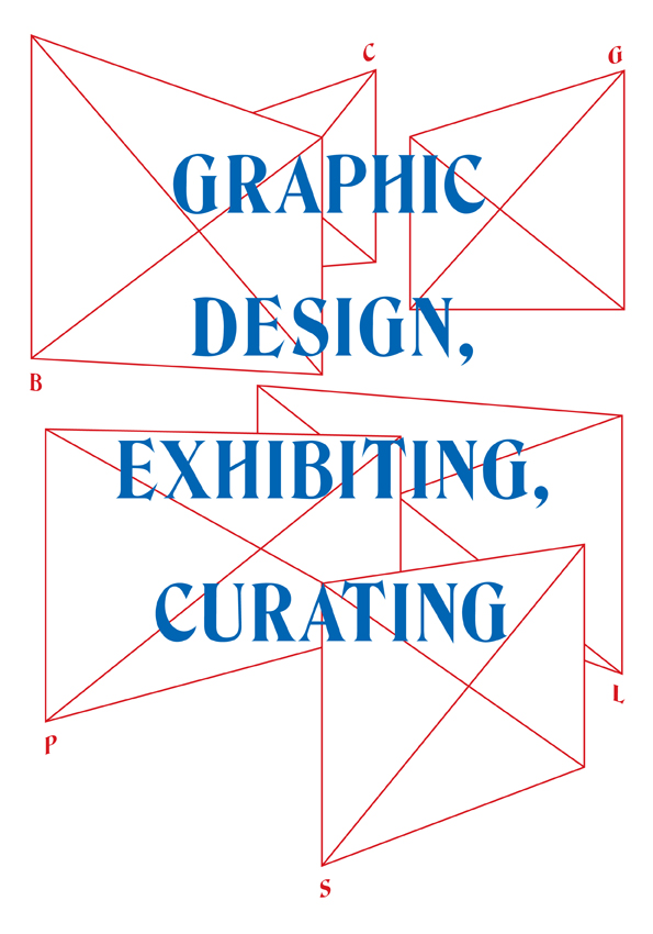 "Graphic Design, Exhibiting, Curating    Exciting research project and upcoming conference at the Free University of Bozen-Bolzano. ""Graphic design – as object, subject and language of exhibiting"""