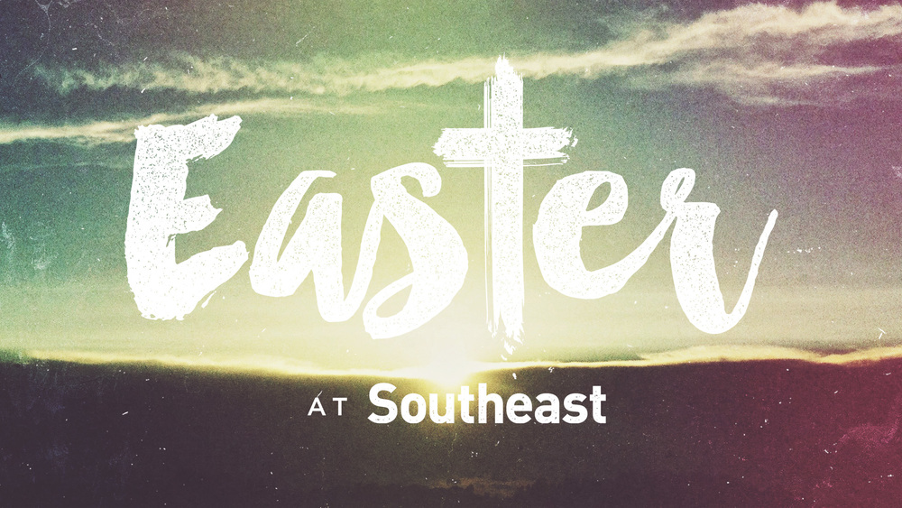Southeast Christian Church: Easter at Southeast 2015 | Shane Harris
