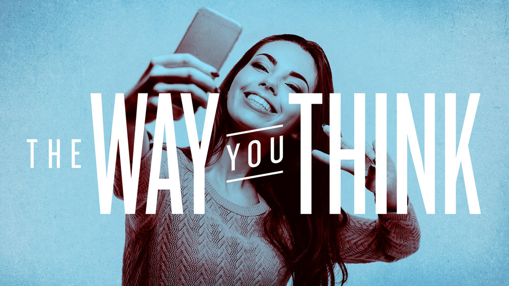 Southeast Christian Church: The Way You Think | Shane Harris Graphic Design - Melbourne Florida Graphic Design