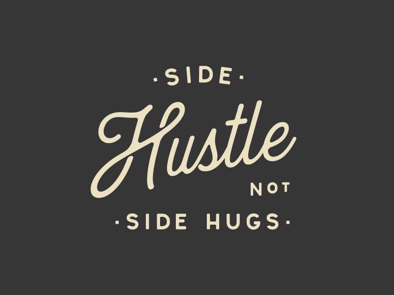 Side Hustle | Shane Harris Design - Melbourne Florida Graphic Design