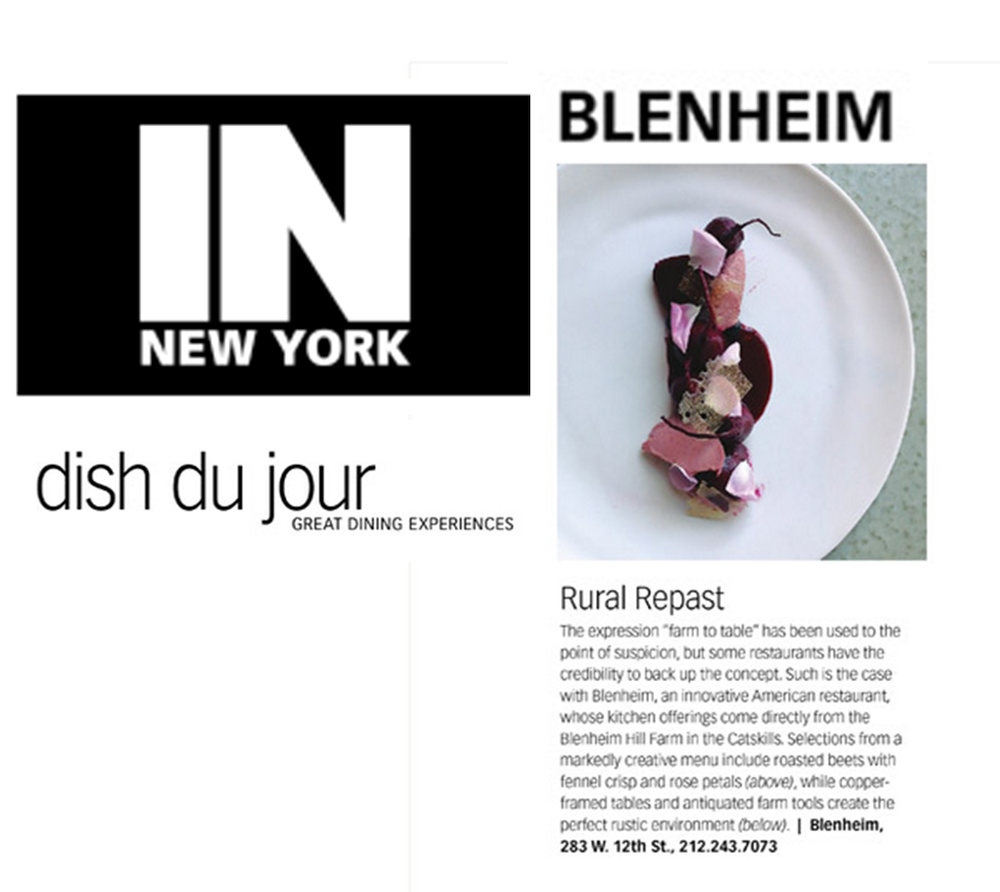 "The expression ""farm to table"" has been used to the point of suspicion, but some restaurants have the credibility to back up the concept.  Such is the case with Blenheim, an innovative American restaurant, whose kitchen offerings come directly from the Blenheim Hill Farm in the Catskills."