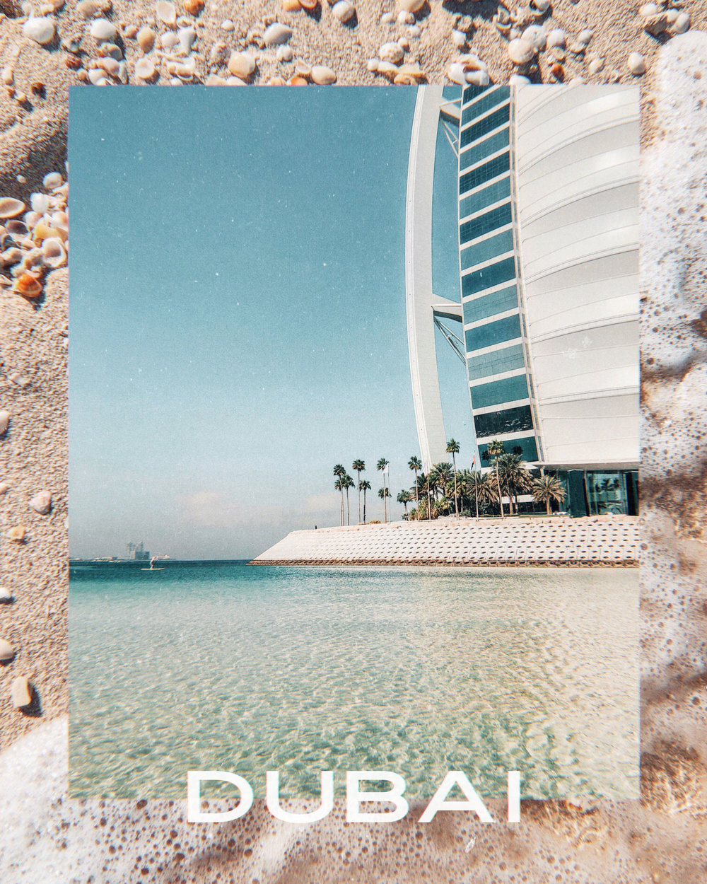 Dubai Collage Burj Al Arab Travel Photography / Dubai Travel Tips