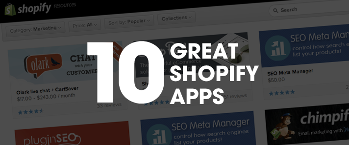 Ten Great Shopify Apps